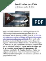 Los últimos días del embargo a Cuba