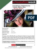 LES AVENTURES EXTRAORDINAIRES D'ADÈLE BLANC-SEC     -      Study guide by Sarah Leahy