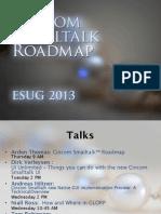 Cincom Smalltalk Roadmap ESUG 2013, by Arden Thomas