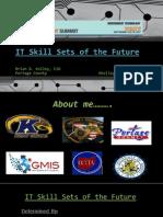 IT Skill Sets of the Future - Brian Kelley