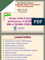 Design, Safety and Operability Performances of 220 MWe, 540 MWe & 700 MWe PHWRs in India