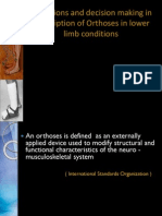 Indications and Decision Making in Prescription of Orthoses