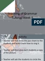 Teaching of Grammar Week 6