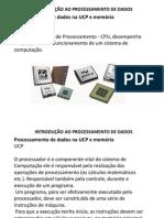 Aula 13 Processamento de Dados Na Ucp