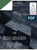 Reincarnation Equation
