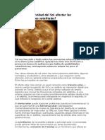 Puede la actividad del Sol afectar las comunicaciones satelitales.docx