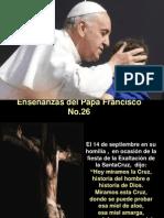 Enseñanzas del Papa Francisco - Nº 26