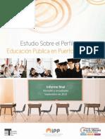 Estudio sobre el Perfil de la Educación Pública en PR[1]