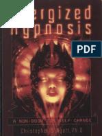 Christopher S Hyatt - Energized Hypnosis