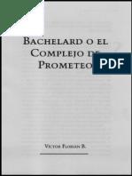 Bachelard Gaston - o El Complejo de Prometeo
