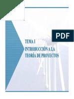 TEMA I. Introduccion a La Teoria de Proyectos