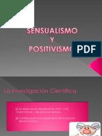Sensualismo y Positivismo