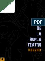 DOSSIER DE LA BURLA TEATRO