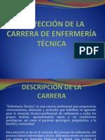 PROYECCIÓN DE LA CARRERA DE ENFERMERÍA TÉCNICA