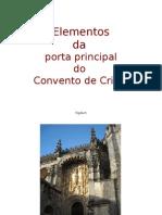 Elementos Da Porta Principal Do Convento de Cristo