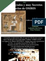 Los Sagrados y muy Secretos Misterios de OSIRIS - Antiguo Egipto