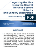 Recognizing the Link Between the Central Nervous System Maturity and Sensory Integration