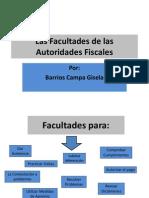 Las Facultades de Las Autoridades Fiscales