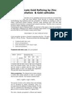 Small Scale Gold Refining by Zinc Precipitation