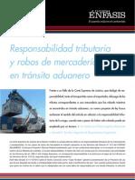 Responsabilidad tributaria y robos de mercadería en tránsito aduanero