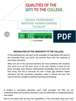 Inequalities of the University to the College