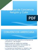 La Libertad de Conciencia, Religión y Culto