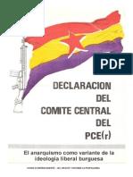 PCE (r) - El anarquismo es una variante de la ideología burguesa