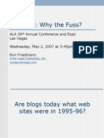 Blogging - Why the Fuss? - ALA Annual Conference - May 2007 - Final