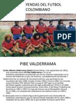 Las Leyendas Del Futbol Colombiano