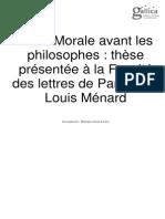 Ménard, Louis- De la morale avant les philosophes