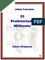 Lorenzo Anselmo El Proletariado Militante Libro Primero