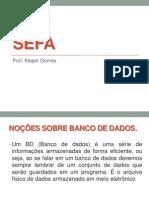 Banco de Dados Sefa