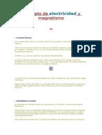 Concepto de Electricidad y Magnetismo