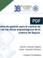 System for Management Information of Archaeological Sites in Sayula River Basin | CIDTEC 2008