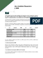 ACE affiche des résultats financiers corrects pour 2008