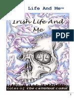 Irish Life and Me - Freeman nonsense