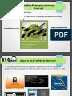 Análisis forense a sistemas android / Rafael Gómez del Ángel