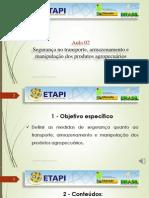 1 - Vídeo Aula - Segurança no transporte, armazenamento e manipulação dos produtos agropecuários