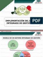 Charla Nº 01 Implementación del SIG (Supervisores)