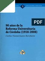 90 Anos de La Reforma Universitaria de Cordoba 1918 2008
