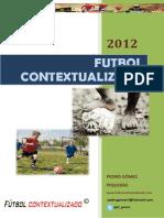 futbolcontextualizado2012pedrogomez-130101020128-phpapp02