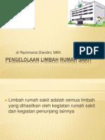 PENGELOLAAN LIMBAH RUMAH SAKIT,,dr Dian tgl 141210.ppt