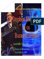 Stephen Hawking e Os Buracos Negros