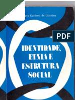 Roberto Cardoso de Oliveira - Identidade Etnia e Estrutura Social