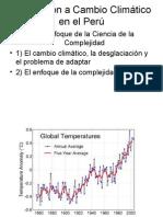 Conf UNI - Adaptación a Cambio Climático en el Perú - Un enfoque de la Ciencia de la Complejidad - JOHN EARLS