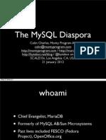 The MySQL Diaspora