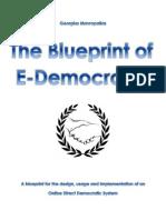 The Blueprint of E-Democracy