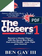 The Closer - Ben Gay III