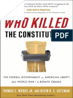 Who Killed the Constitution by Thomas E. Woods, Jr. and Kevin R. C. Gutzman - Excerpt