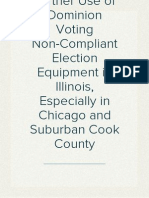 Protest of Further Use of Dominion Voting Non-Compliant Election Equipment in Illinois, Especially in Chicago and Suburban Cook County